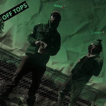 Off Tops (feat. Lil Nasa)