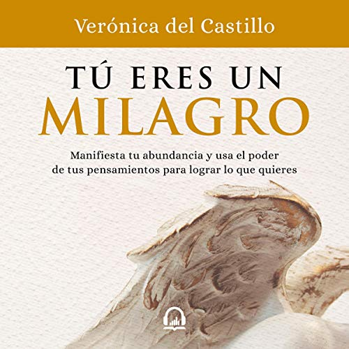 Tú eres un milagro [You Are a Miracle] audiobook cover art