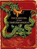Enciclopedia de las criaturas mágicas (Enciclopedias)