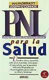 PNL para la salud (Programación Neurolingüística) (Spanish Edition)