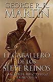 El caballero de los siete reinos / Knight of the Seven Kingdoms (A Vintage Español Original) (Spanish Edition)