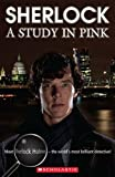 Sherlock: A Study in Pink Audio Pack (Scholastic Readers)