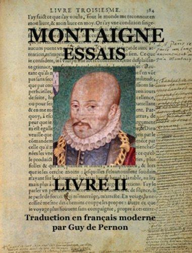 MONTAIGNE ESSAIS II (trad. GdP) PDF Books