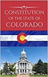 Constitution of the State of Colorado (English Edition)
