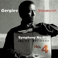 Shostakovich - Symphony No 4 by Valery Gergiev (2004-10-19)