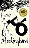 To Kill A Mockingbird: 60th Anniversary Edition