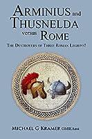 Arminius and Thusnelda Versus Rome
