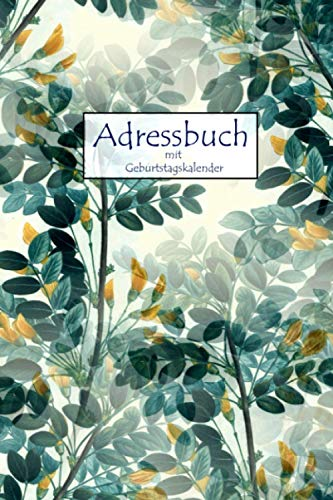 Adressbuch: Telefonbuch zum Eintragen, mit Geburtstagskalender und Passwortliste