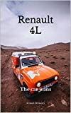 Renault 4L: The car jeans (English Edition)