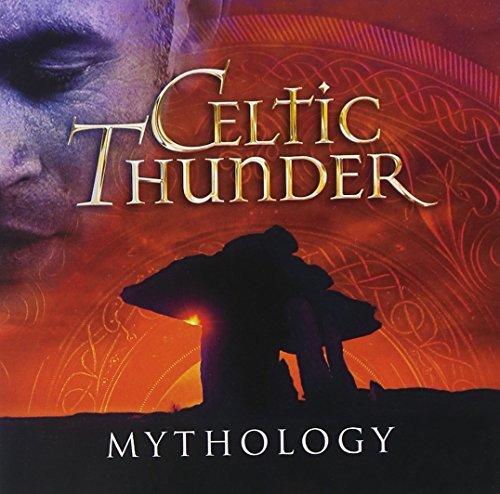 Mythology by Celtic Thunder (2013-02-19)