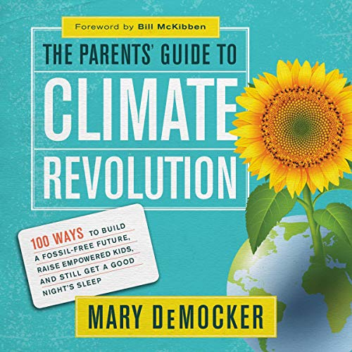The Parents' Guide to Climate Revolution  By  cover art
