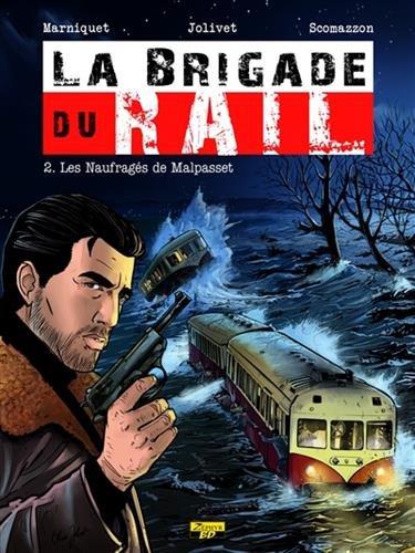 La brigade du rail, Tome 2 : Les naufragés de Malpasset : Ex-libris