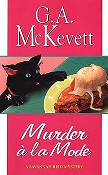 Murder A'la Mode (A Savannah Reid Mystery Book 10) by [G. A. McKevett]