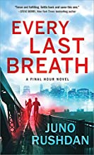Every Last Breath (Final Hour Book 1)