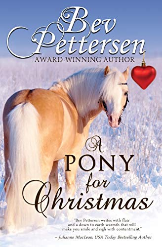 A PONY FOR CHRISTMAS: A Canadian Holiday Novella
