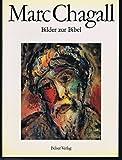 Marc Chagall, Bilder zur Bibel -