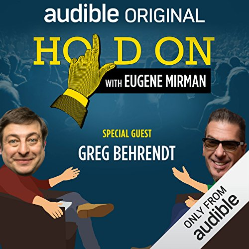 Ep. 17: Greg Behrendt Beholds Baboons (Live!) (Hold On with Eugene Mirman)                   By:                                                                                                                                 Eugene Mirman,                                                                                        Greg Behrendt                           Length: 12 mins     Not rated yet     Overall 0.0