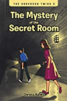 The Anderson Twins: The Mystery of the Secret Room