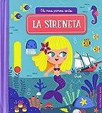 La sireneta: Els meus primers contes 6