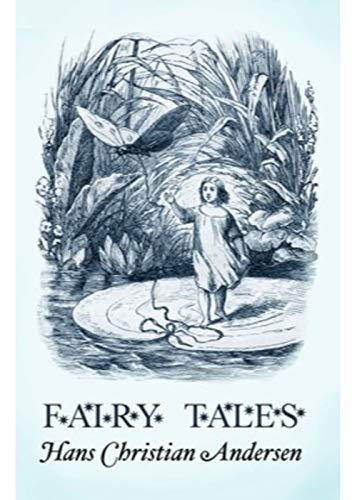 Fairy Tales of Hans Christian Andersen (English Edition)