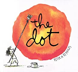 The Dot (Creatrilogy) by [Peter H. Reynolds]