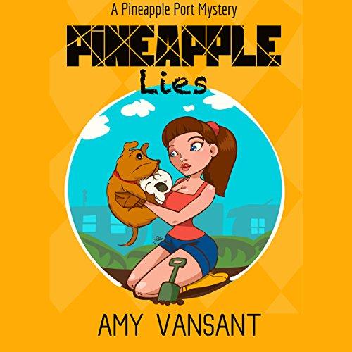 Pineapple Lies audiobook cover art