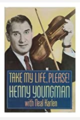 Take My Life, Please! Hardcover