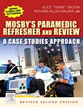 Mosby's Paramedic Refresher and Review - Revised Reprint: A Case Studies Approach