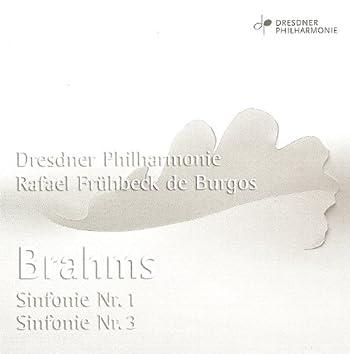 Brahms, J.: Symphonies Nos. 1 and 3 (Dresden Philharmonic / Burgos)