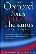 The Oxford Pocket American Thesaurus of Current English