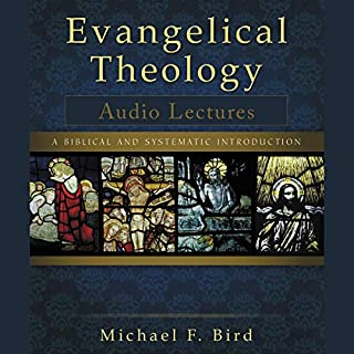 Evangelical Theology: Audio Lectures audiobook cover art