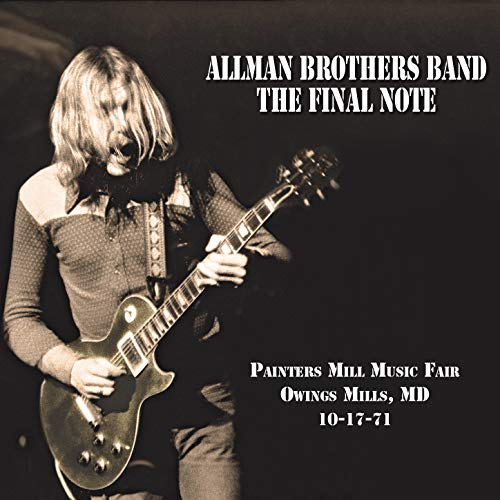 The Final Note (Live at Painters Mill Music Fair - 10-17-71)