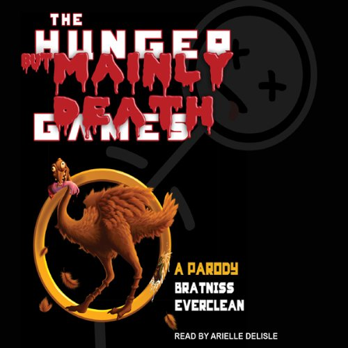 The Hunger but Mainly Death Games audiobook cover art