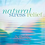 Natural Stress Relief (Vol.1) - music for your health