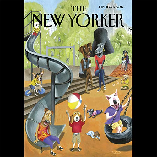 The New Yorker, July 10th and 17th 2017: Part 1 (Louisa Thomas, Stephen Greenblatt, Jane Kramer) cover art
