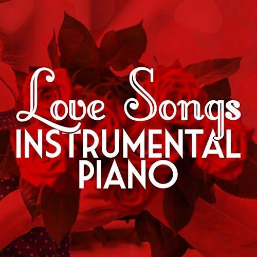 Instrumental Love Songs, Love Songs Piano Songs & Piano Love Songs