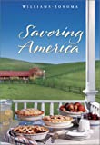 Savoring America: Recipes and Reflections on American Cooking (The Savoring Series)