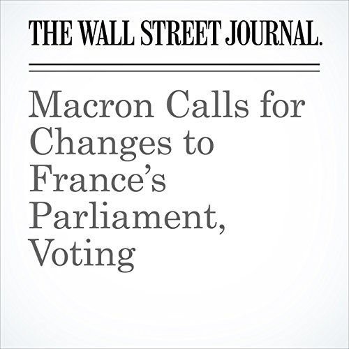 Macron Calls for Changes to France's Parliament, Voting copertina