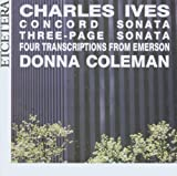 Charles Ives: Piano Music Volume 1 (Concord Sonata, Three-Page Sonata, Four Transcripts From Emerson) by Et'Cetera (2006-10-01)
