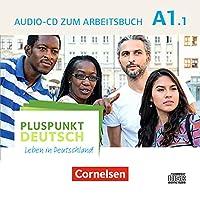 Pluspunkt Deutsch A1: Teilband 1 - Allgemeine Ausgabe - Audio-CD zum Arbeitsbuch