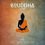 Bouddha 2019: Bar, lounge, méditation, Relaxation profonde, Top musique bouddhiste