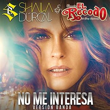 No Me Interesa (Banda)