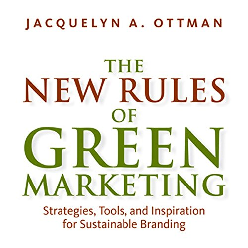The New Rules of Green Marketing audiobook cover art