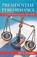 Presidential Performance: A Comprehensive Review