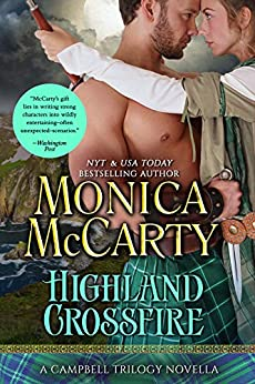 Highland Crossfire: A Campbell Trilogy Novella (The Campbell Trilogy) (English Edition) par [Monica McCarty]
