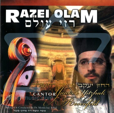 Razei Olam [Audio CD] Cantor Yaakov Yitzhak Rosenfeld