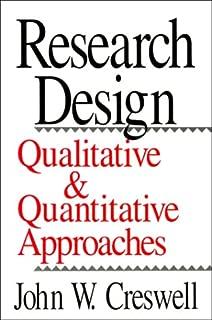 Research Design: Qualitative and Quantitative Approaches