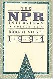 NPR INTERVIEWS 1994
