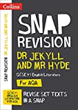 Dr Jekyll and Mr Hyde: AQA GCSE 9-1 English Literature Text Guide: Ideal for home learning, 2022 and 2023 exams (Collins GCSE Grade 9-1 SNAP Revision)