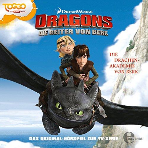 Die Drachen-Akademie von Berk / Der arbeitslose Wikinger. Das Original-Hörspiel zur TV-Serie Titelbild